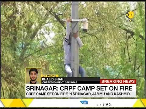 Stone pelters set CRPF camp on fire in Srinagar