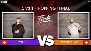 Yory vs Poppin C – SNIPES FUNKIN STYLEZ 2019 POPPING FINAL