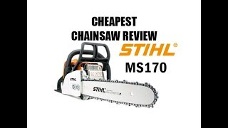 1. STIHL MS170: 30cc's for $160 #WORTHIT