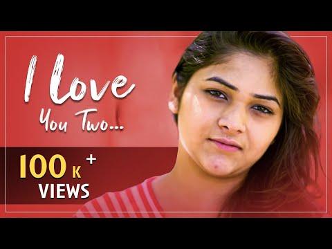 I Love You Two   New Telugu Short Film