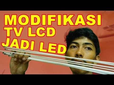#VLOG6 Modifikasi TV LCD Jadi TV LED - Duwi Arsana
