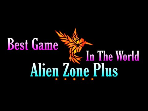 Best Game In The World Alien Zone Plus | Mix Gaming Club