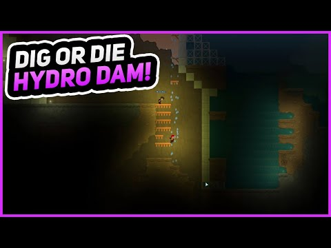 HYDRO-ELECTRIC DAM! | Dig or Die | Episode 6