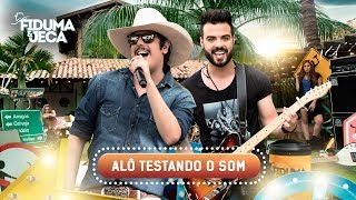 Fiduma e Jeca - Alô Testando o Som  (Episódio 09) | Oficial DVD