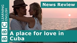 Video A place for love in Cuba: BBC News Review MP3, 3GP, MP4, WEBM, AVI, FLV Januari 2019