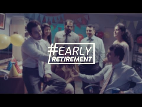 #EarlyRetirement