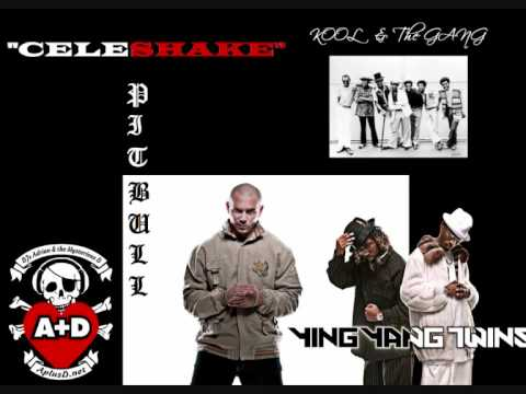 Celeshake (Ying Yang Twins) (feat. Pitbull vs. Kool & The Gang)
