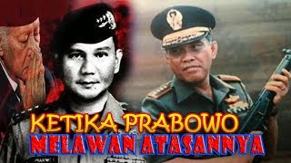 Video KISAH KEBERANIAN PRABOWO MELAWAN ATASANNYA MP3, 3GP, MP4, WEBM, AVI, FLV April 2019