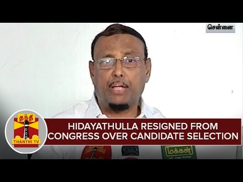 TN-Elections-2016--Hidayathulla-resigned-from-Congress-party-over-Candidate-selections