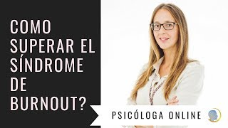 Como superar el síndrome de Burnout?