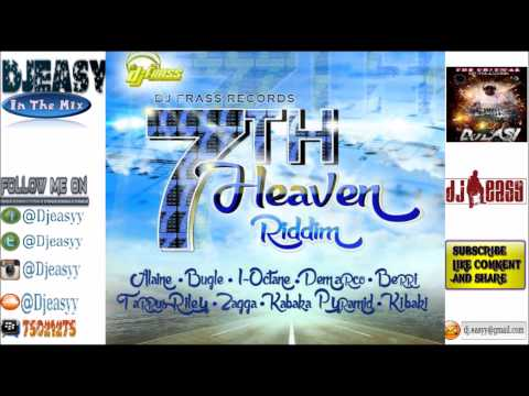 7th Heaven Riddim Mix {FULL}  OCT 2014  (DJ FRASS RECORDS)  mix by djeasy