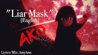 Video 【AKO】Liar Mask ENGLISH (Akame ga Kill! OP 2) ☆【歌ってみた】 MP3, 3GP, MP4, WEBM, AVI, FLV Juni 2018