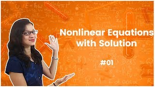 1]Nonlinear Equations with Solution - Numerical Methods – Engineering Mathematics