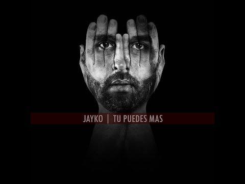 Letra Tu Puedes Más Jayko