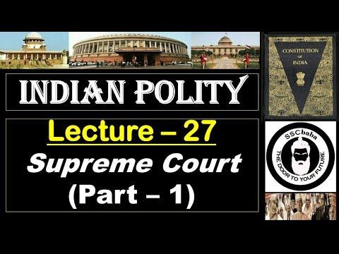 Video P27 : Supreme Court (Part 1)    SSC CGL, UPSC, MPPSC, UPPCS, CAPF SI/ASI, SSC JEE, JPSC etc download in MP3, 3GP, MP4, WEBM, AVI, FLV January 2017
