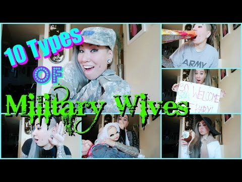 10 Types of Military Wives