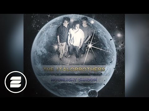 Italobrothers - Moonlight Shadow