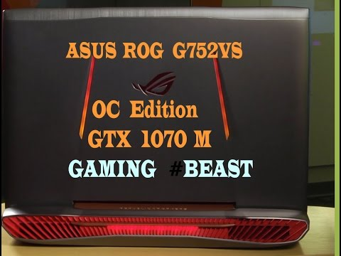 , title : 'ASUS ROG G752VS-XB78K OC Edition    Best Gaming laptop All Time'