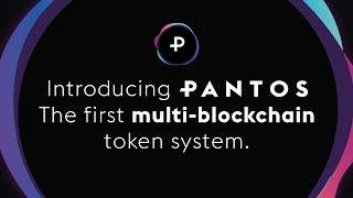 Introducing Pantos: The first multi-blockchain token system (30