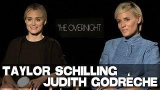 Taylor Schilling & Judith Godrèche talk THE OVERNIGHT