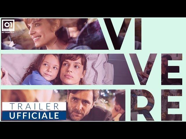 Anteprima Immagine Trailer Vivere, trailer del film con Micaela Ramazzotti e Adriano Giannini