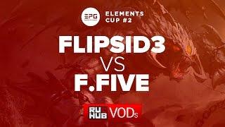 Fantastic Five vs Flip.Sid3, game 1