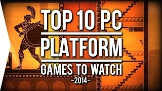 A good platformer focuses on good platforming and 2014 has a handful of games that should be right up any platform gamer's alley! There's a couple big titles...