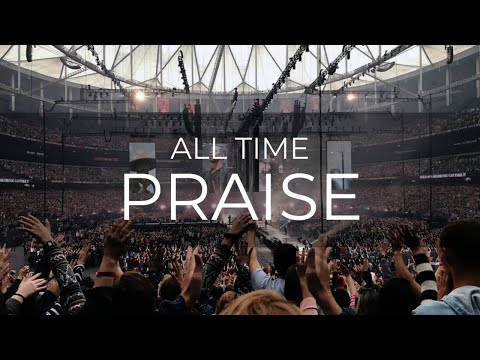ALL TIME PRAISE PART 2 - PASTOR DR GIBSON