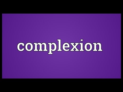 Complexion Meaning