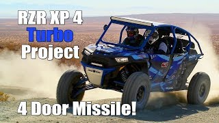 4. Polaris RZR XP 4 Turbo Upgrade Project Test Review,  4 Door Missile