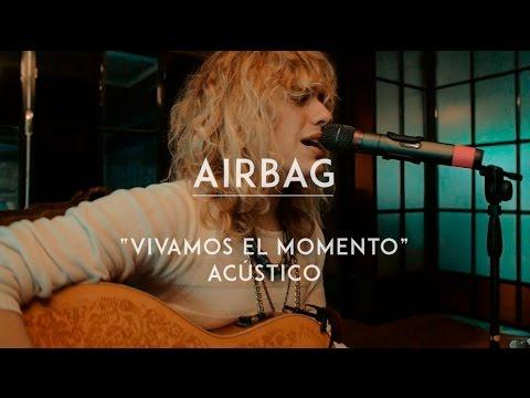 Airbag video Vivamos el momento - CMTV Acústico 2016