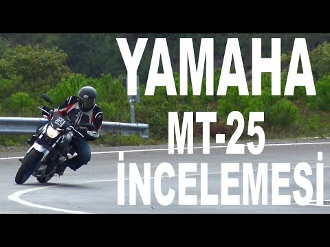 YAMAHA MT-25 İnceliyoruz / Motorcycle Review