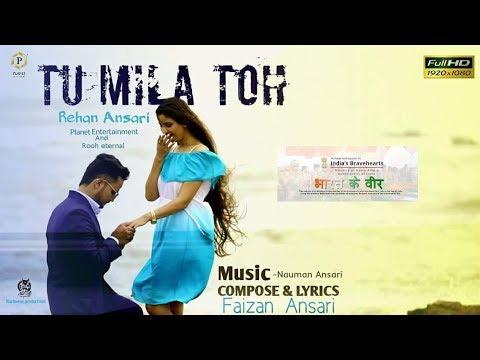 Tu Milaa Tohhh.. | New Hindi Song | Full HD Video Song | 2017