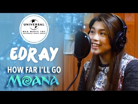 How Far I'll Go (Moana) - Alessia Cara (Cover By Edray)