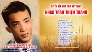 """Hòa Tấu Nhạc Trần Thiện Thanh Tuyển Tập Hay NhấtTrần Thiện Thanh (12 tháng 6 năm 1942 – 13 tháng 5 năm 2005) là một trong những nhạc sĩ Việt Nam nổi tiếng nhất giai đoạn trước 1975. Một số bút hiệu khác của ông là Anh Chương (tên con trai ông), Trần Thiện Thanh Toàn (em trai ông, đã tử trận), Thanh Trân Trần Thị. Ông còn là ca sĩ với nghệ danh Nhật Trường và được xem như là một trong bốn giọng nam nổi tiếng nhất của nhạc vàng (""""tứ trụ nhạc vàng""""), ba người còn lại là: Hùng Cường, Duy Khánh, Chế Linh."""