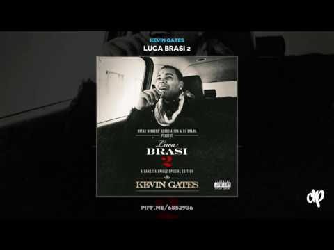 Kevin Gates - Wassup With It (DatPiff Classic)