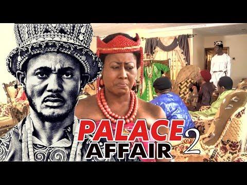 PALACE AFFAIR 2 - NIGERIAN NOLLYWOOD MOVIES