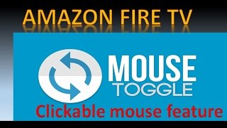 Mouse toggle for Amazon Fire Sticks and Boxes