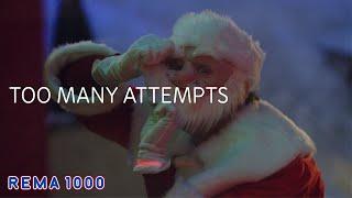 Crazy Santa | Too many attempts | REMA 1000