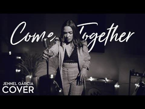 """The Beatles  """"Come Together"""" Cover by Jennel Garcia"""