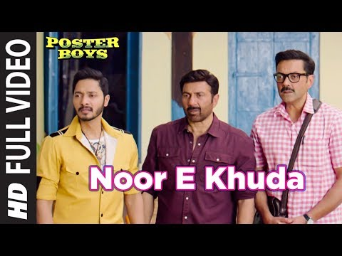 Noor E Khuda Full Video Song | Poster Boys | Kaila