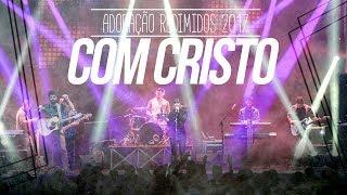 COM CRISTO - REDIMIDOS 2017