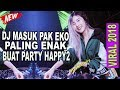 Download Lagu DJ VIRAL MASUK PAK EKO PALING VIRAL ASIYAH JAMILAH KEENAKAN JOGET TIKTOK  REMIX FULL BASS  2018 Mp3 Free