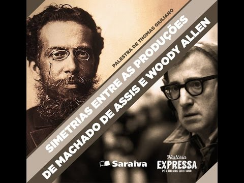 Simetrias entre as produções de Machado de Assis e Woody Allen