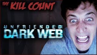 Video Unfriended: Dark Web (2018) KILL COUNT MP3, 3GP, MP4, WEBM, AVI, FLV Desember 2018