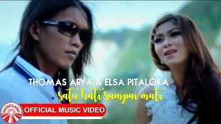 Video Thomas Arya & Elsa Pitaloka - Satu Hati Sampai Mati [Official Music Video HD] MP3, 3GP, MP4, WEBM, AVI, FLV Januari 2019