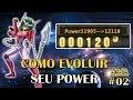 COMO EVOLUIR SEU POWER DE MANEIRA EFICIENTE - CDZ SAINT SEIYA ONLINE