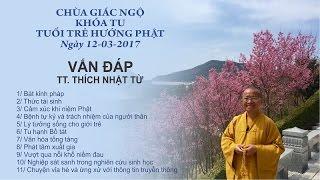 Vấn đáp khóa tu Tuổi Trẻ Hướng Phật - TT. Thích Nhật Từ