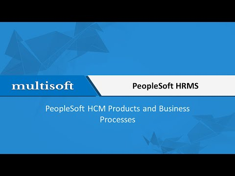 HCM Products and Business Processes in Peoplesoft Training