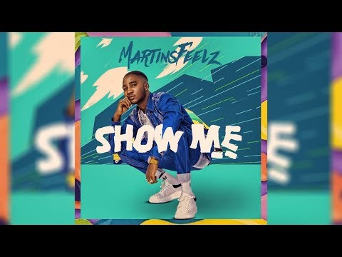 Martinsfeelz - SHOW ME (Lyrics Video)